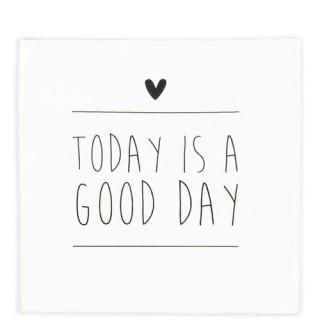 Bastion Collections Papierserviette 'Today is a good day' weiß 20 Stück